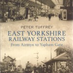 East Yorkshire Railway Stations - Peter Tuffrey